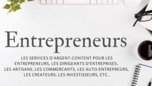 les services d'argent-content.fr pour les entrepreneurs et les entreprises